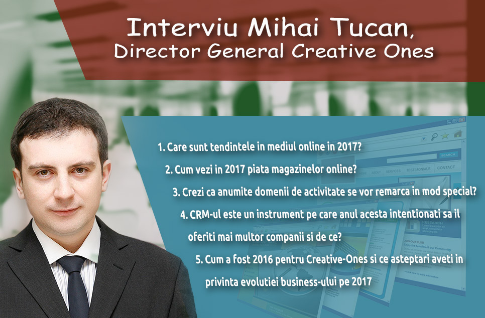 Interviu Mihai Tucan, Director General Creative Ones